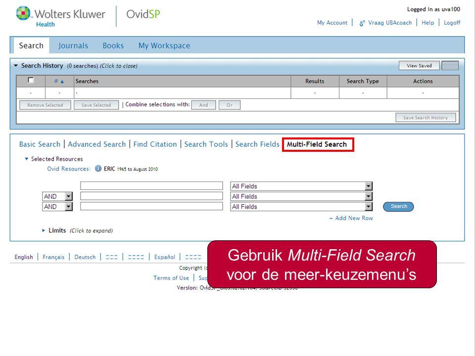 Combineren van zoektermen3 Gebruik Multi-Field Search voor de meer-keuzemenu's