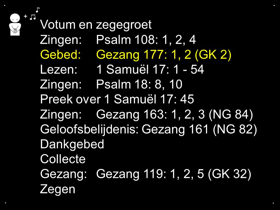 ... Gezang 177: 1a, 2 (GK 2)