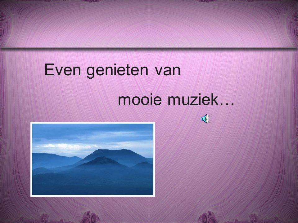 Even genieten van mooie muziek…