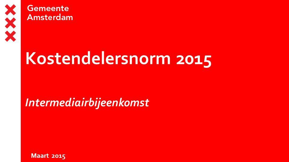 Kostendelersnorm 2015 Intermediairbijeenkomst Maart 2015