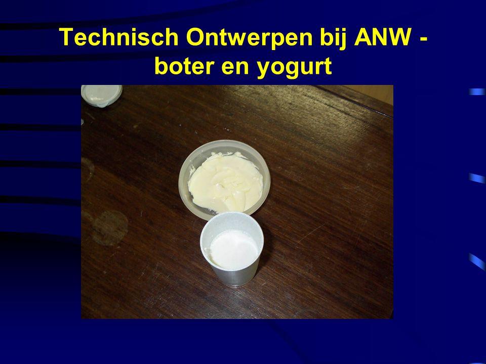 Technisch Ontwerpen bij ANW - boter en yogurt