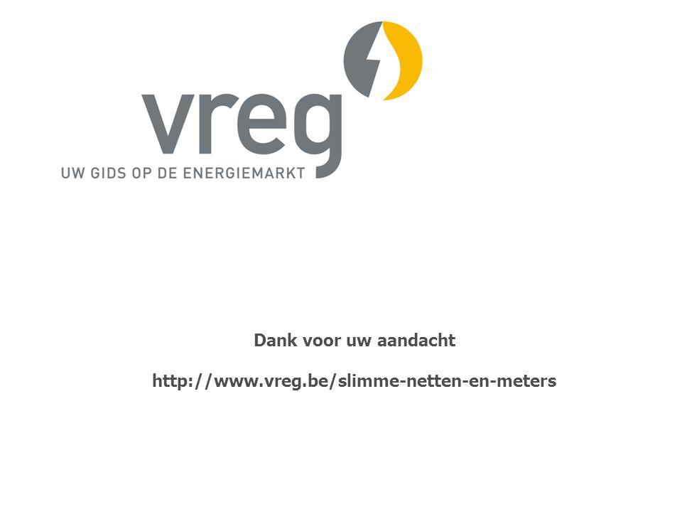 Dank voor uw aandacht http://www.vreg.be/slimme-netten-en-meters