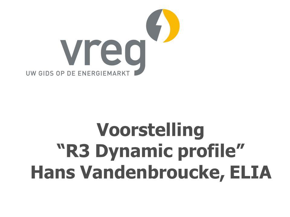 """Voorstelling """"R3 Dynamic profile"""" Hans Vandenbroucke, ELIA"""