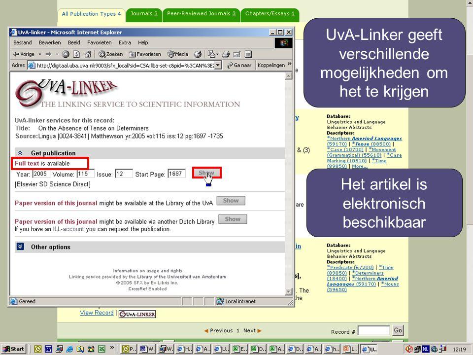 UvA-Linker geeft verschillende mogelijkheden om het te krijgen Het artikel is elektronisch beschikbaar