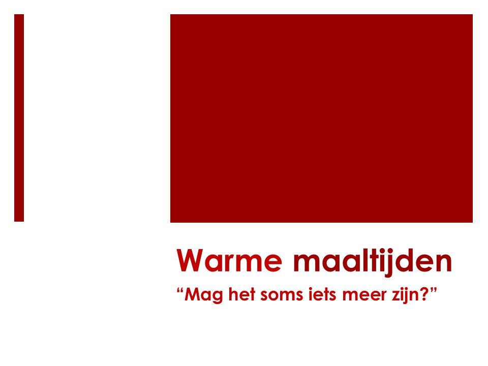 Warme maaltijden  vrijdag 6 maart: onderhoud op vraag van juf Mieke m.b.t.