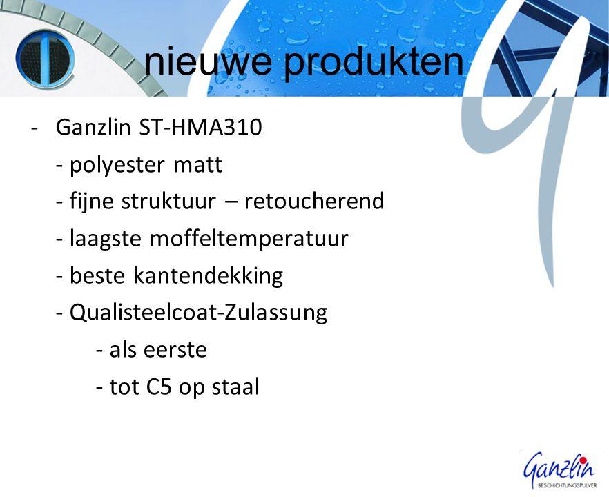 nieuwe produkten -Ganzlin ST-HMA310 - polyester matt - fijne struktuur – retoucherend - laagste moffeltemperatuur - beste kantendekking - Qualisteelcoat-Zulassung - als eerste - tot C5 op staal