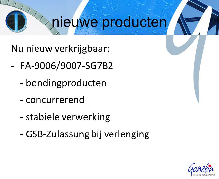 nieuwe producten Nu nieuw verkrijgbaar: -FA-9006/9007-SG7B2 - bondingproducten - concurrerend - stabiele verwerking - GSB-Zulassung bij verlenging