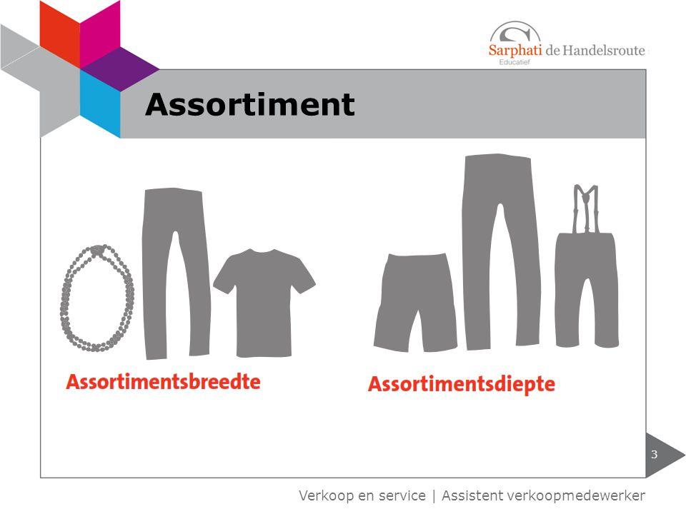 Verkoop en service | Assistent verkoopmedewerker 3 Assortiment