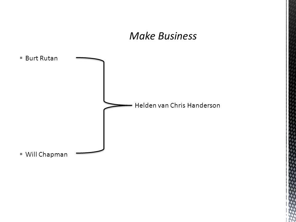  Will Chapman  Burt Rutan Helden van Chris Handerson