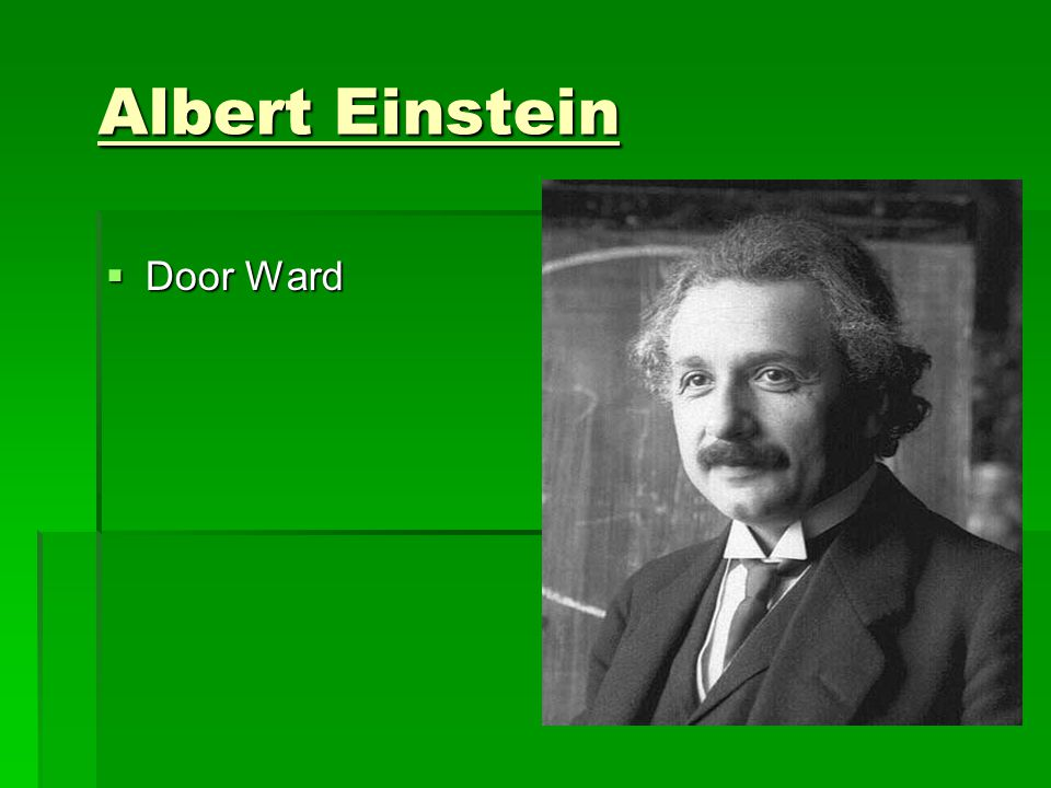 Albert Einstein  Door Ward