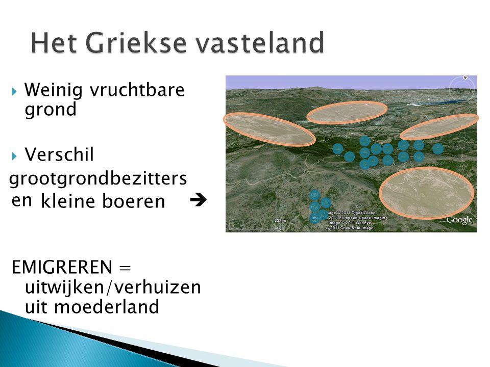  Weinig vruchtbare grond  Verschil en  EMIGREREN = uitwijken/verhuizen uit moederland grootgrondbezitters kleine boeren