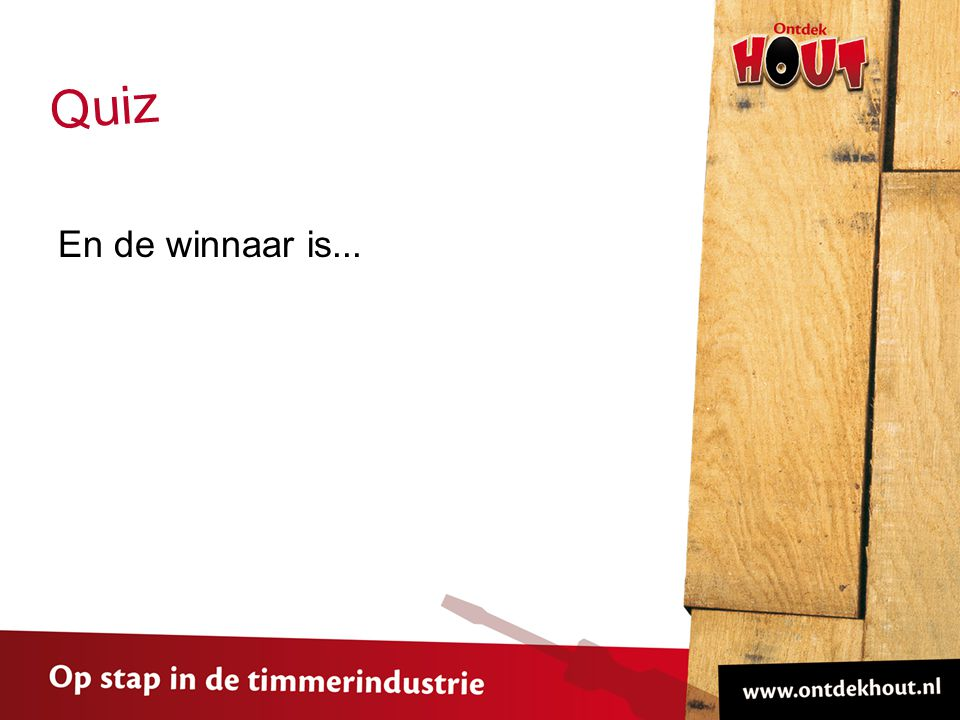 En de winnaar is... Quiz
