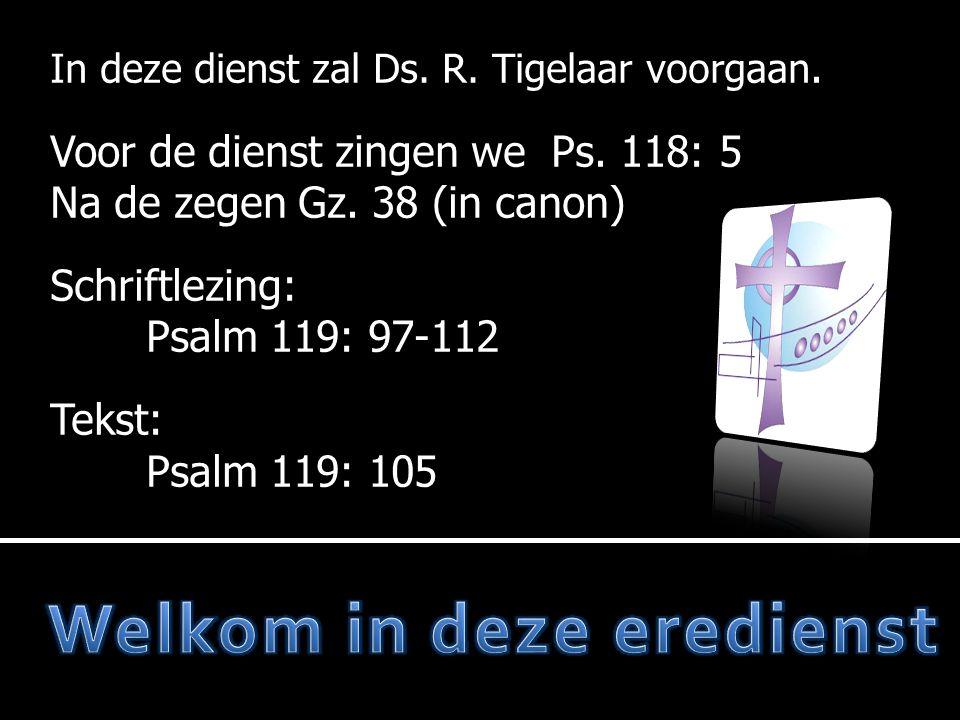  Lb.7: 2, 3  Preek  Lb.7: 4  Geloofsbelijdenis  Ps.