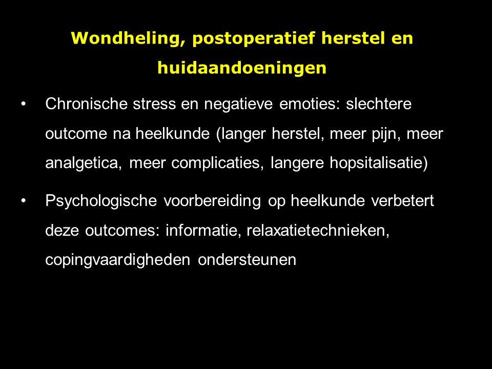 Wondheling, postoperatief herstel en huidaandoeningen Chronische stress en negatieve emoties: slechtere outcome na heelkunde (langer herstel, meer pij