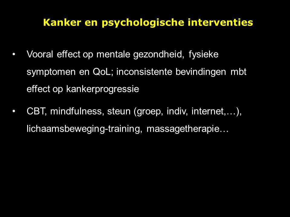 Vooral effect op mentale gezondheid, fysieke symptomen en QoL; inconsistente bevindingen mbt effect op kankerprogressie CBT, mindfulness, steun (groep