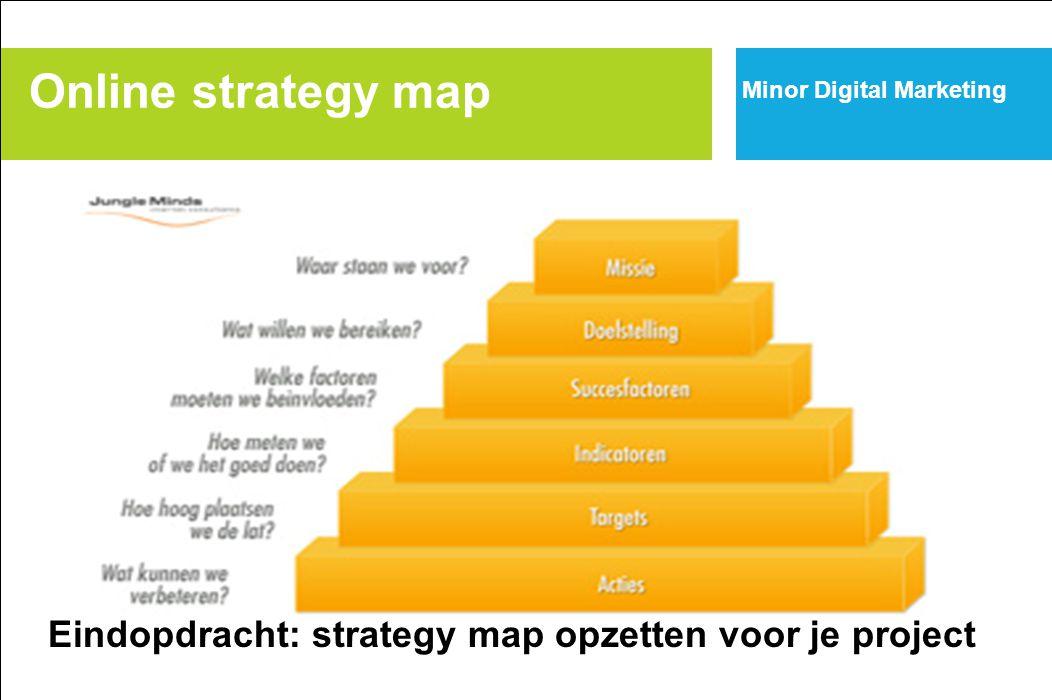 Minor Digital Marketing Eindopdracht: strategy map opzetten voor je project