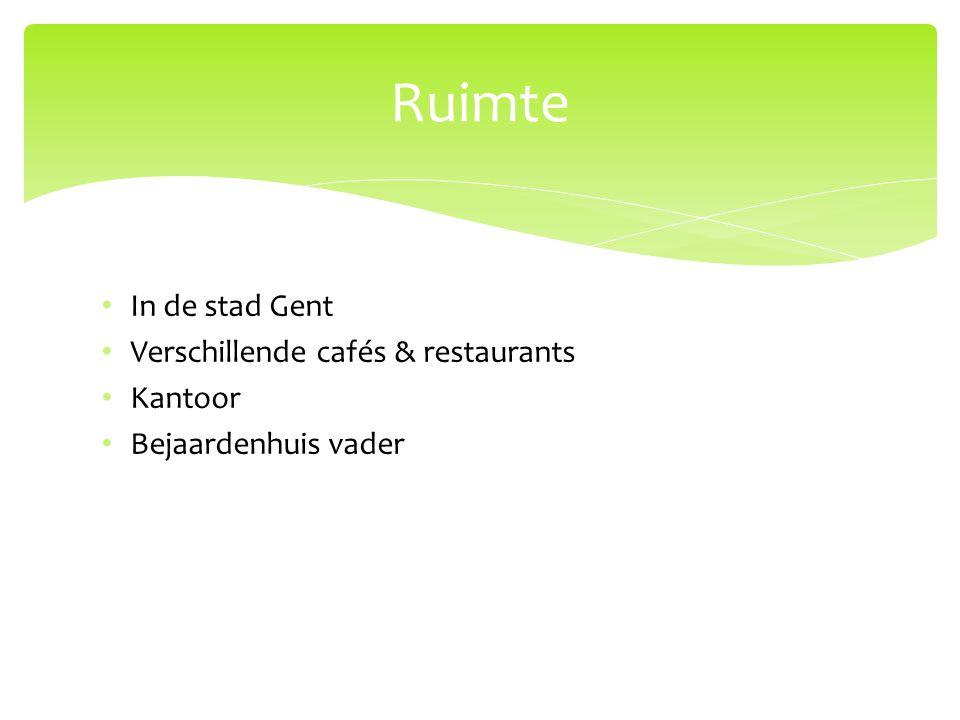 In de stad Gent Verschillende cafés & restaurants Kantoor Bejaardenhuis vader Ruimte