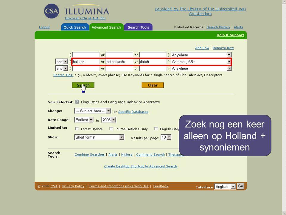 Zoek nog een keer alleen op Holland + synoniemen