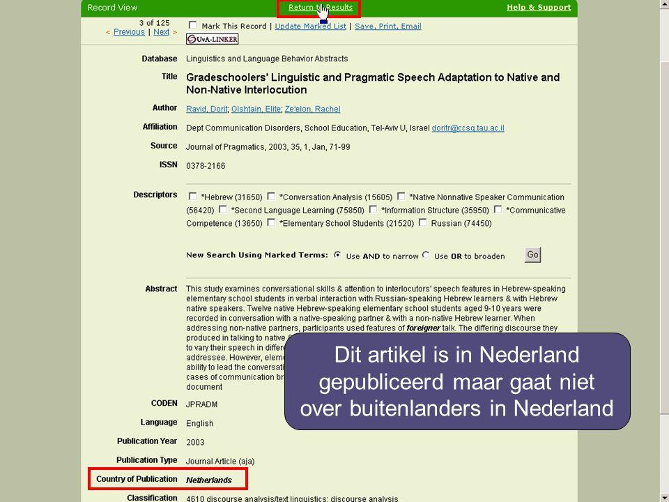 Dit artikel is in Nederland gepubliceerd maar gaat niet over buitenlanders in Nederland