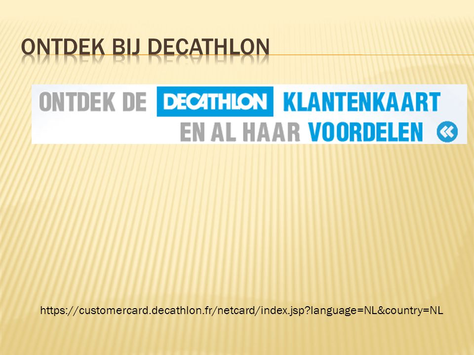 https://customercard.decathlon.fr/netcard/index.jsp language=NL&country=NL
