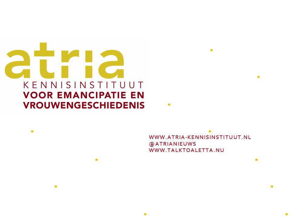 WWW.ATRIA-KENNISINSTITUUT.NL @ATRIANIEUWS WWW.TALKTOALETTA.NU