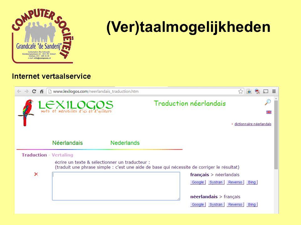 (Ver)taalmogelijkheden Internet vertaalservice