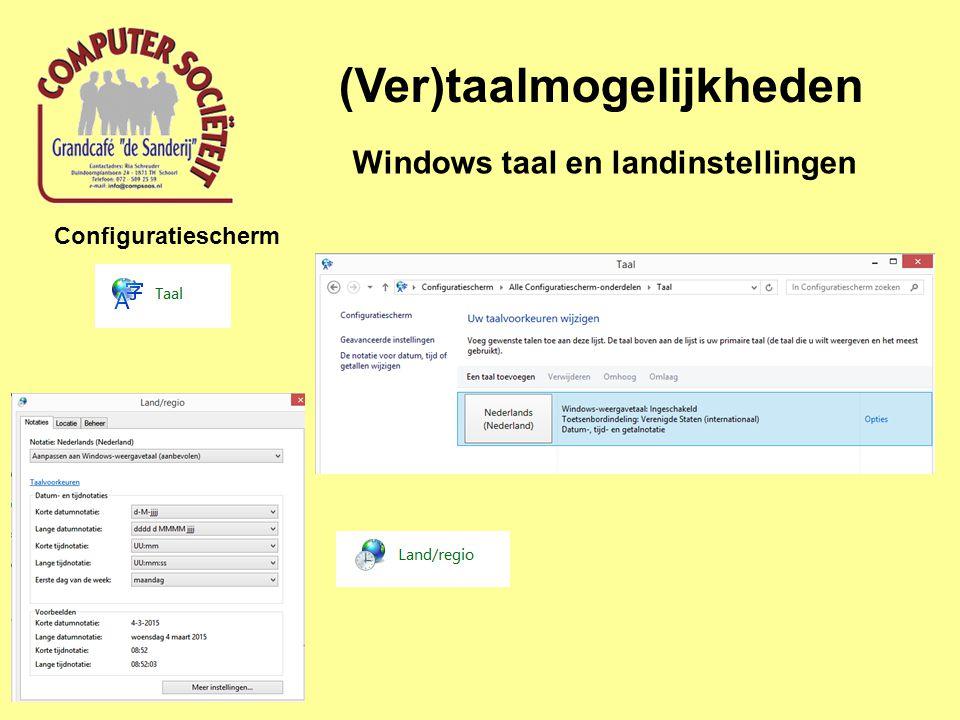 (Ver)taalmogelijkheden Windows taal en landinstellingen Configuratiescherm