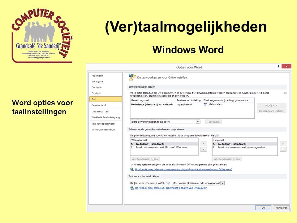(Ver)taalmogelijkheden Windows Word Word opties voor taalinstellingen