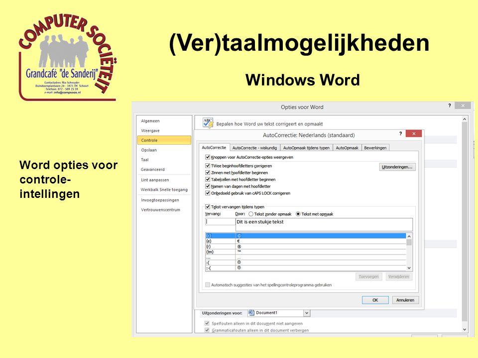 (Ver)taalmogelijkheden Windows Word Word opties voor controle- intellingen