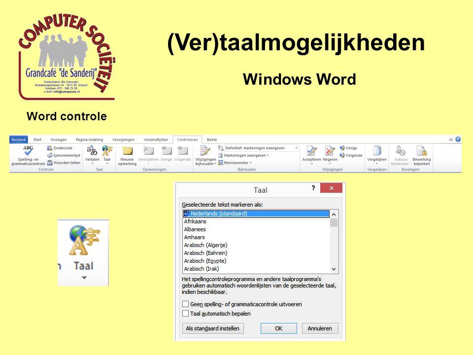 (Ver)taalmogelijkheden Windows Word Word controle