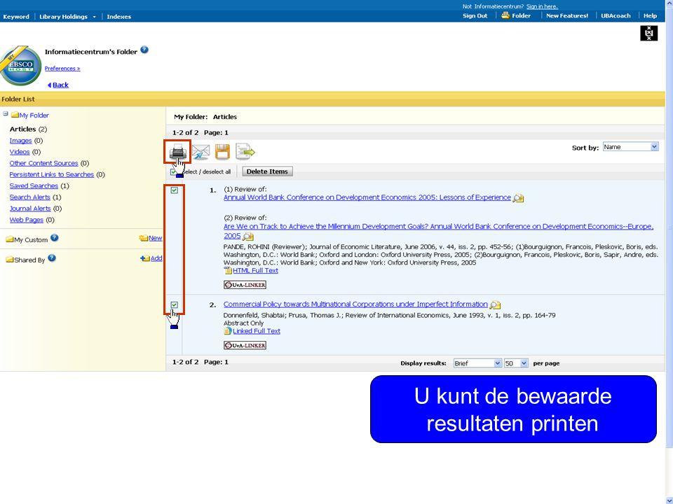 Selecteer gewenste opties U kunt de bewaarde resultaten ook mailen