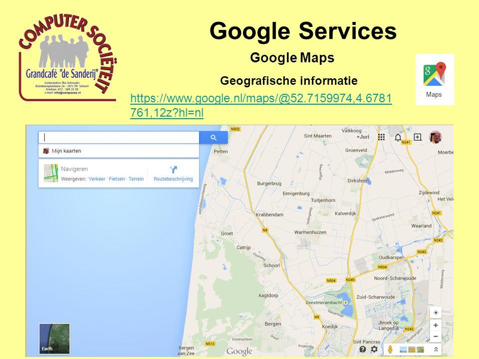 Google Services Geografische informatie Google Maps https://www.google.nl/maps/@52.7159974,4.6781 761,12z hl=nl