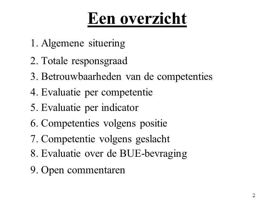 23 8. Evaluatie over de BUE-bevraging