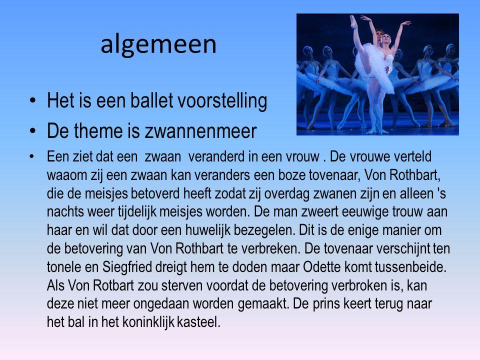 algemeen Het is een ballet voorstelling De theme is zwannenmeer Een ziet dat een zwaan veranderd in een vrouw.