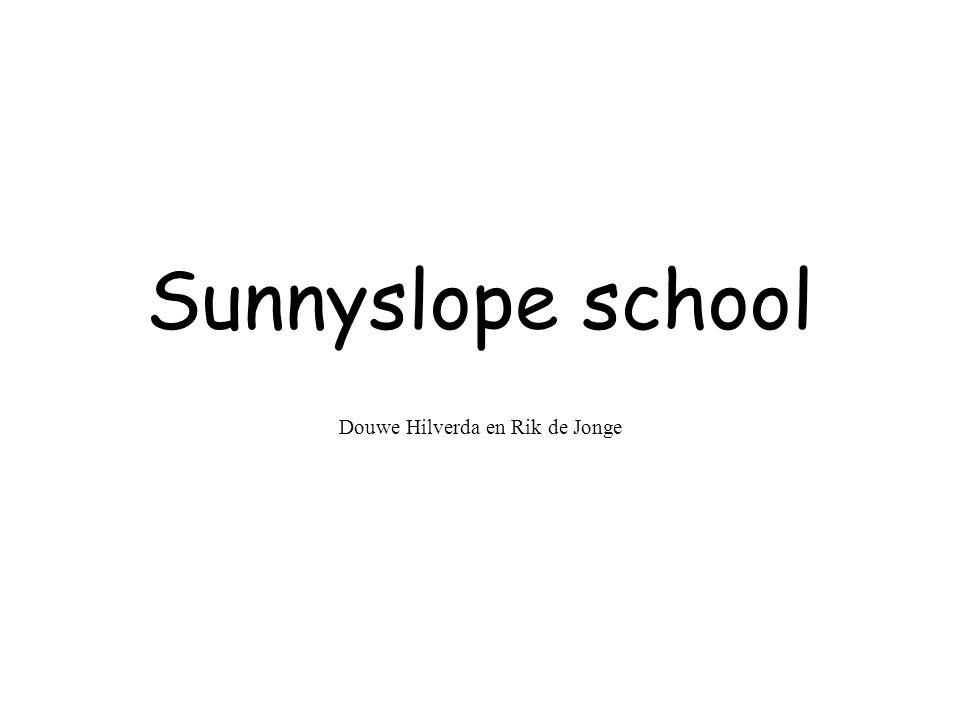 Sunnyslope school Douwe Hilverda en Rik de Jonge