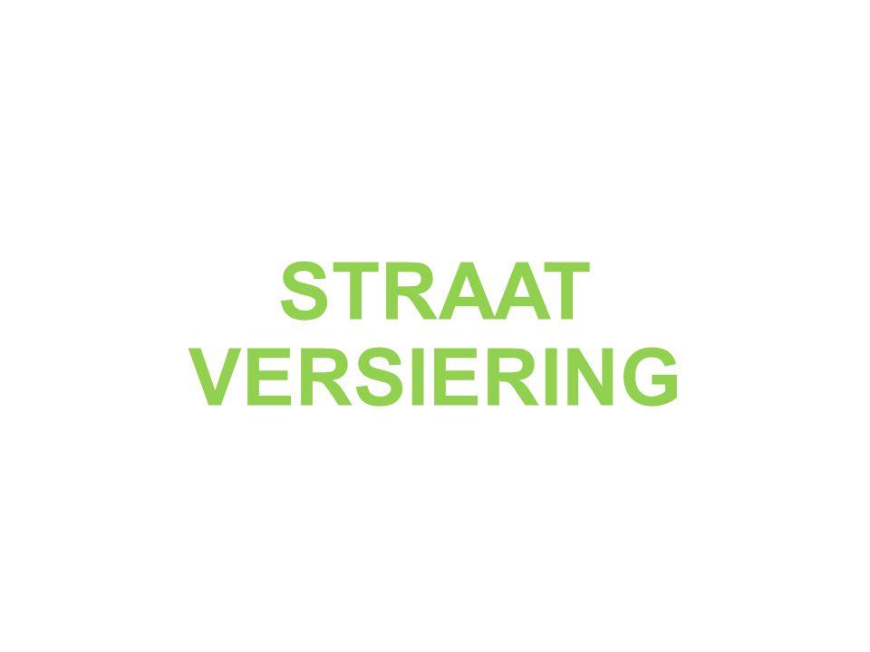 STRAAT VERSIERING