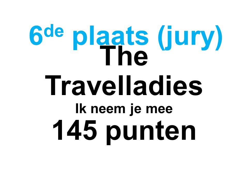 The Travelladies Ik neem je mee 145 punten 6 de plaats (jury)