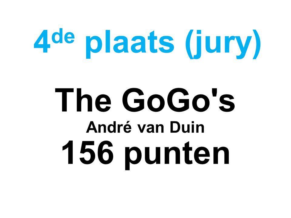 The GoGo s André van Duin 156 punten 4 de plaats (jury)