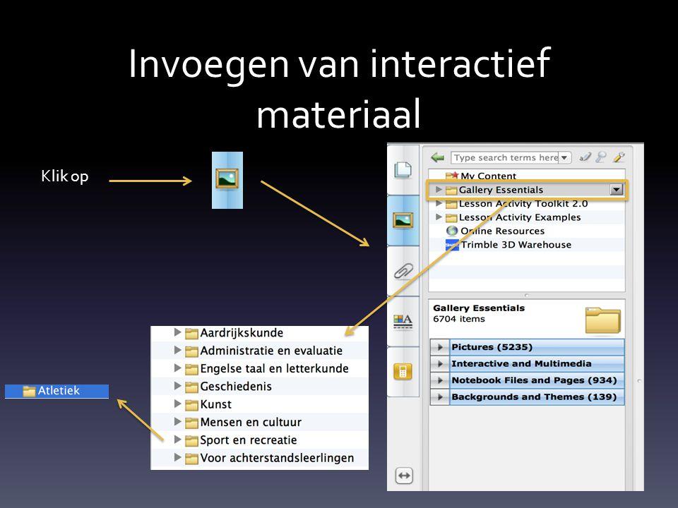 Invoegen van interactief materiaal Klik op