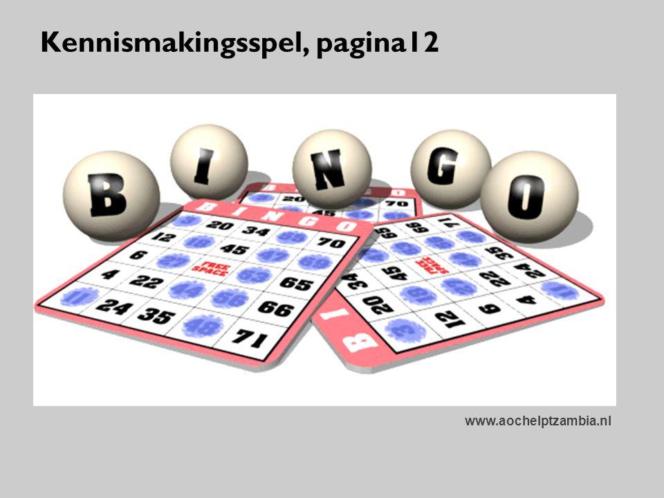 Kennismakingsspel, pagina12 www.aochelptzambia.nl