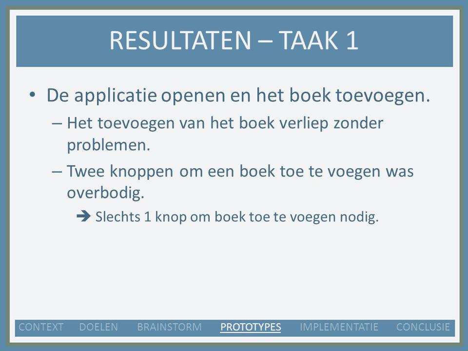 RESULTATEN – TAAK 1 De applicatie openen en het boek toevoegen.