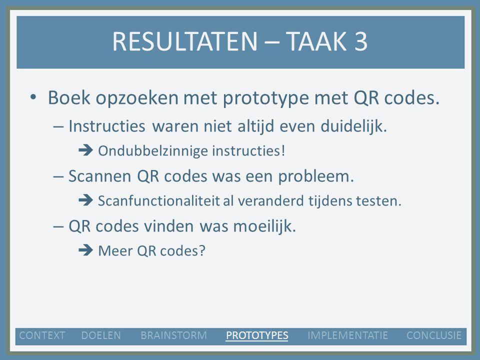 RESULTATEN – TAAK 3 Boek opzoeken met prototype met QR codes.