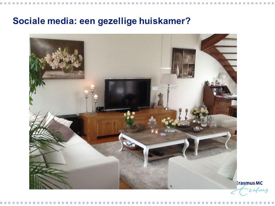 Sociale media: een gezellige huiskamer