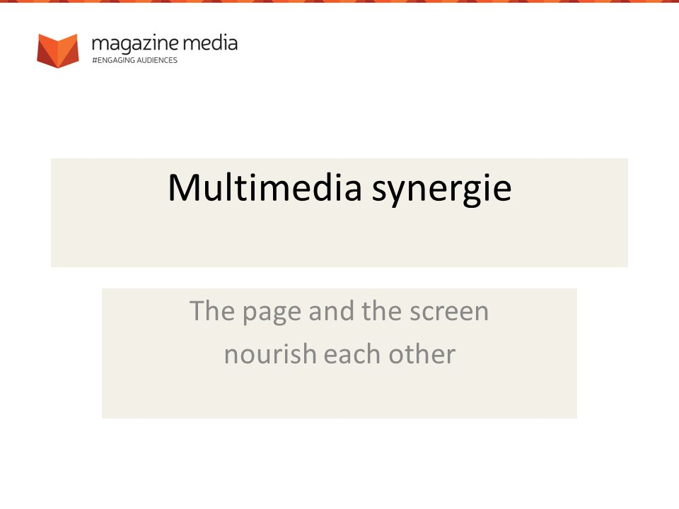 Multimedia synergie The page and the screen nourish each other