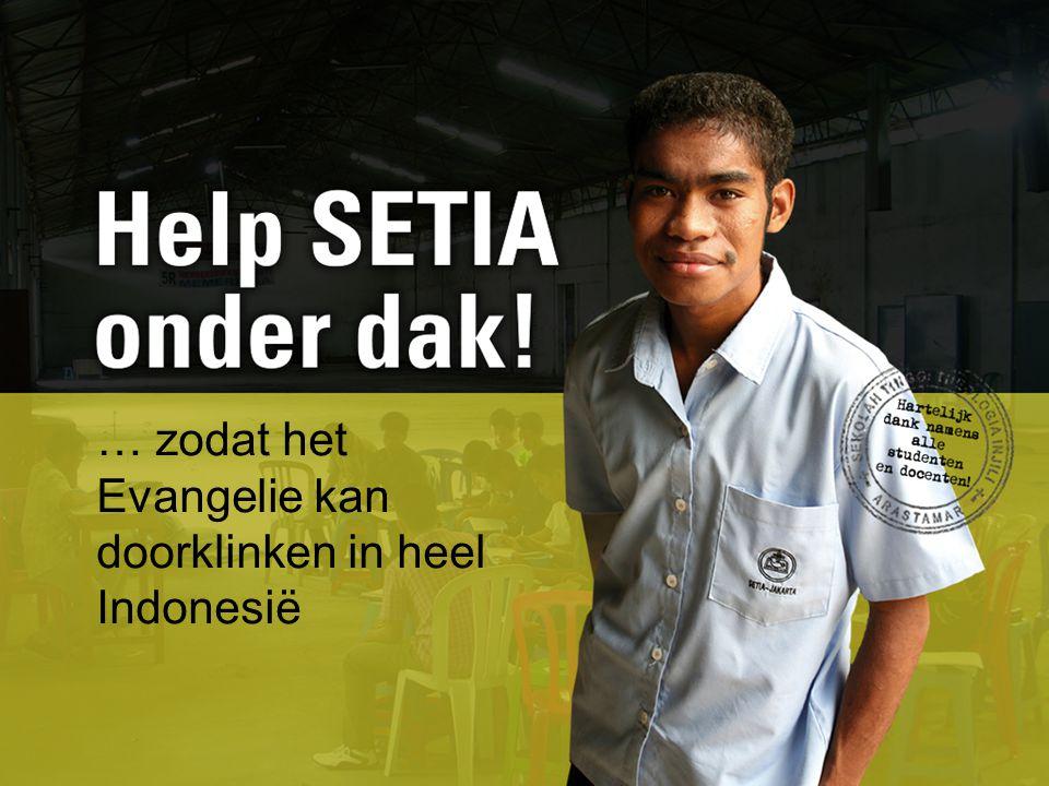 … zodat het Evangelie kan doorklinken in heel Indonesië