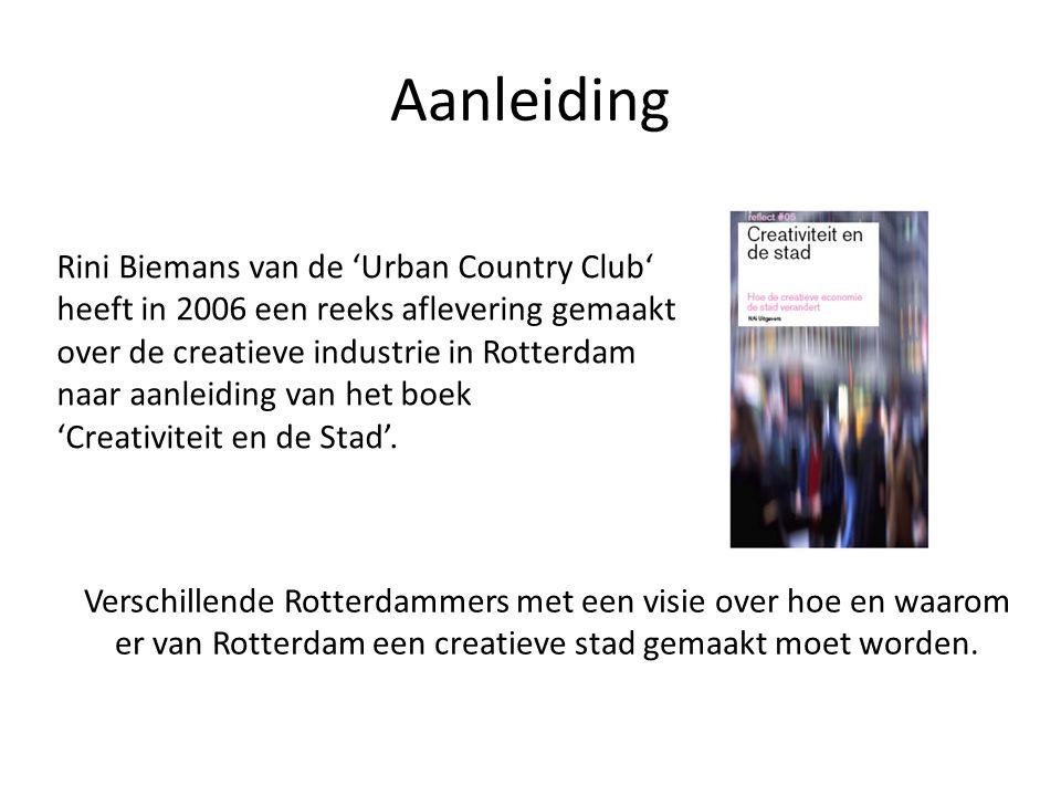Aanleiding Rini Biemans van de 'Urban Country Club' heeft in 2006 een reeks aflevering gemaakt over de creatieve industrie in Rotterdam naar aanleiding van het boek 'Creativiteit en de Stad'.