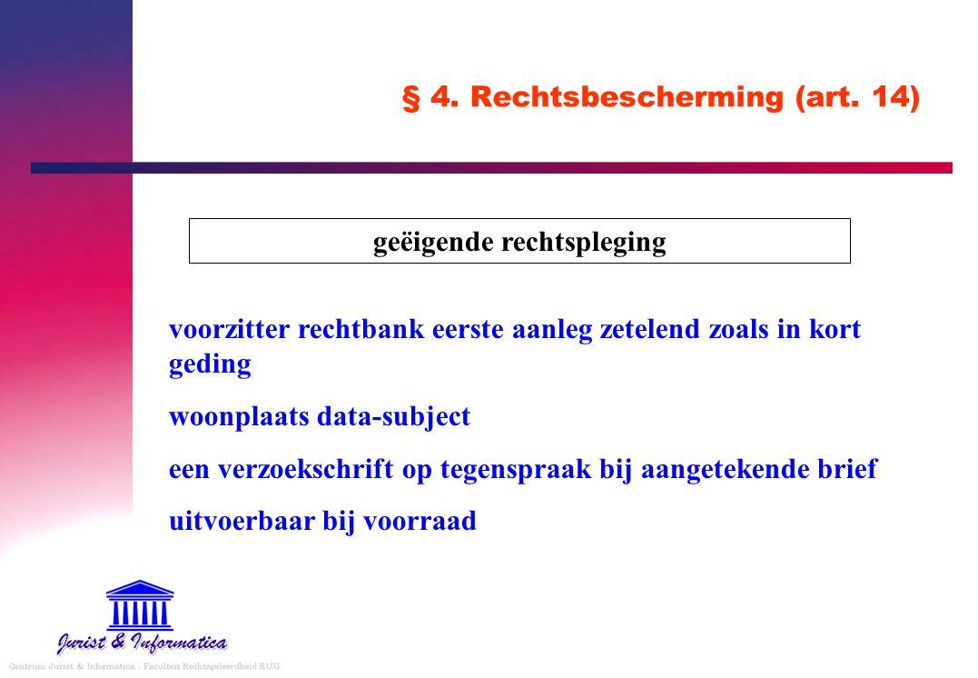 § 4.Rechtsbescherming (art.