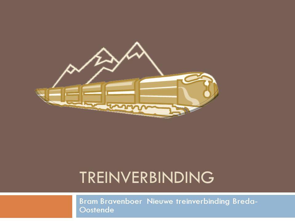 TREINVERBINDING Bram Bravenboer Nieuwe treinverbinding Breda- Oostende