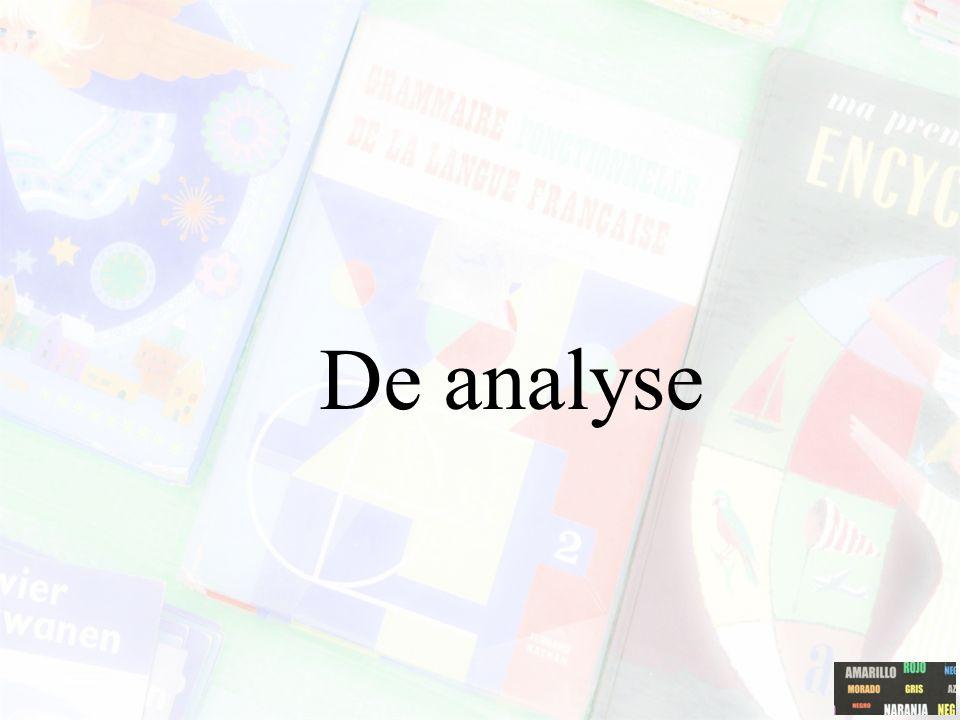 De analyse