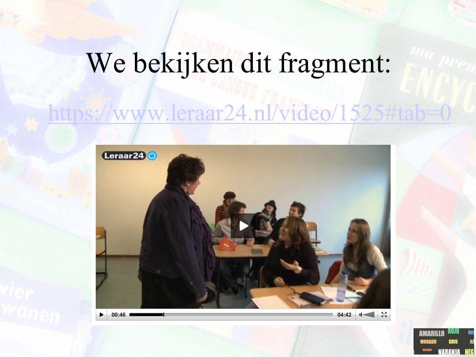 We bekijken dit fragment: https://www.leraar24.nl/video/1525#tab=0
